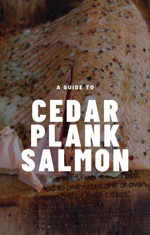 A guide to cedar plank salmon